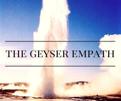 the-geyser-empath