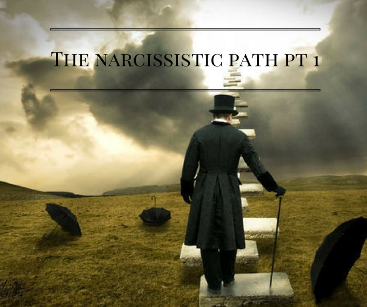 the-narcissistic-path-pt-1