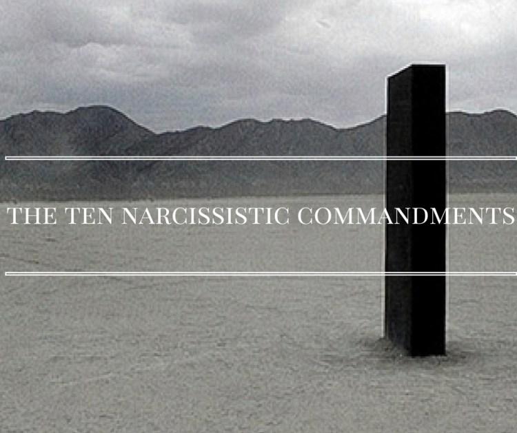 the-ten-narcissistic-commandments