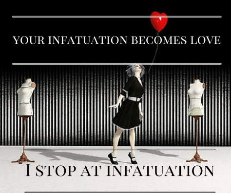 your-infatuation-becomes-love