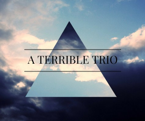 a-terrible-trio