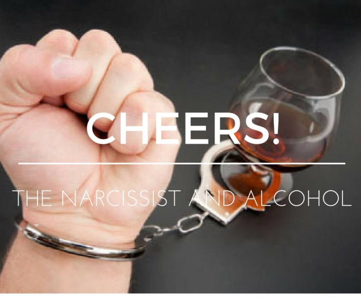Cheers! The Narcissist and Alcohol – Knowing the Narcissist