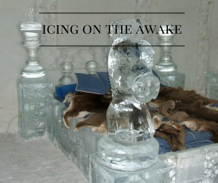 icing-on-the-awake