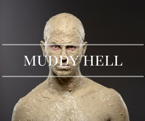 muddy-hell