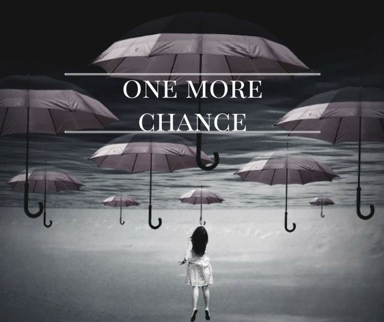 one-more-chance-2