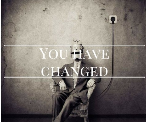 you-have-changed
