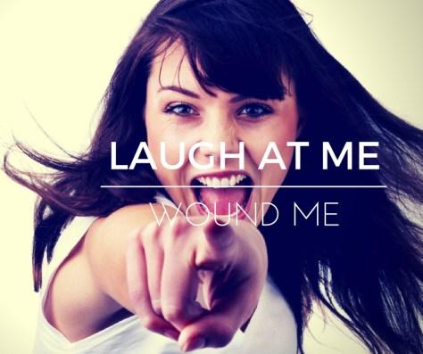 laugh-at-me