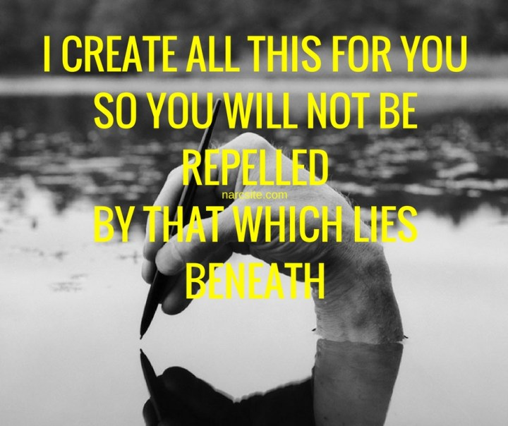 i-create-all-this-for-youso-you-will-not-be-repelledby-that-which-lies-beneath