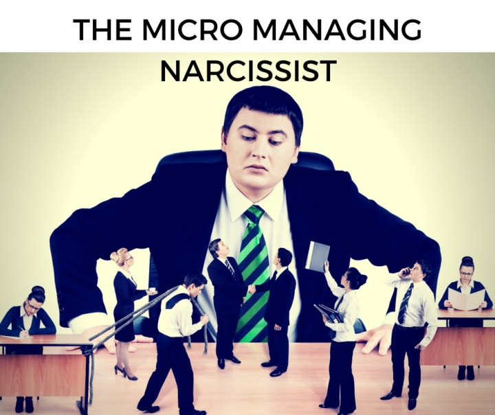 the-micro-managing-narcissist