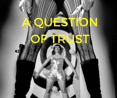 A QUESTIONOF TRUST