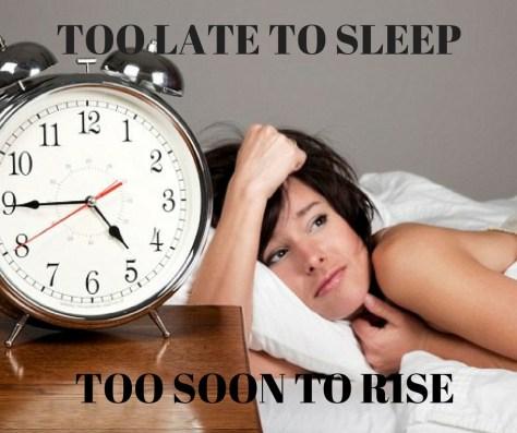 TOO LATE TO SLEEP