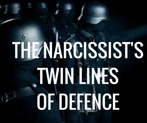THE NARCISSIST'STWIN LINESOF DEFENCE