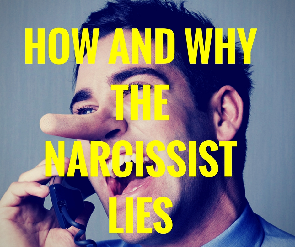 How And Why The Narcissist Lies – Knowing the Narcissist