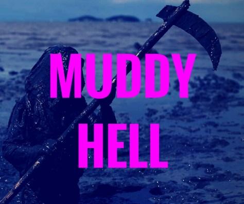 MUDDYHELL