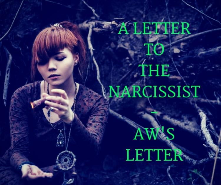 A LETTER TOTHENARCISSIST-AW'SLETTER.jpg
