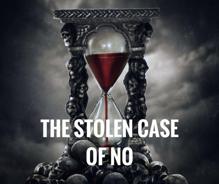 THE STOLEN CASEOF NO.jpg