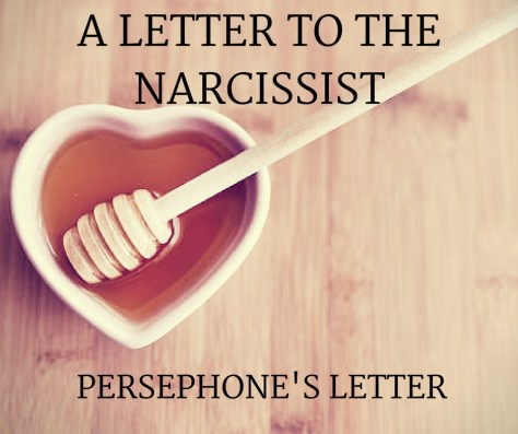 A LETTER TO THENARCISSIST