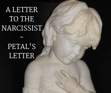 A LETTERTO THENARCISSIST-PETAL'SLETTER