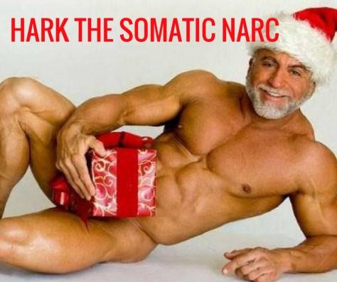 HARK THE SOMATIC NARC