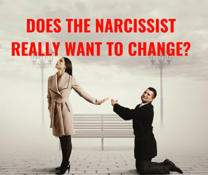 DOES THE NARCISSISTREALLY WANT TO CHANGE_