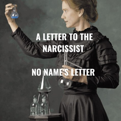A LETTER TO THENARCISSISTNO NAME'S LETTER