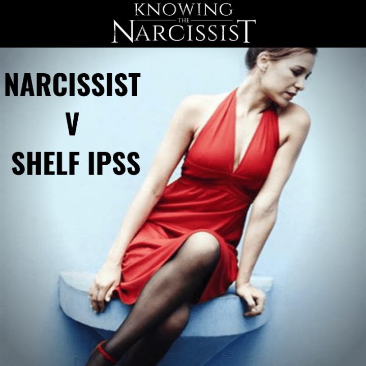 NARCISSIST V SHELF IPSS