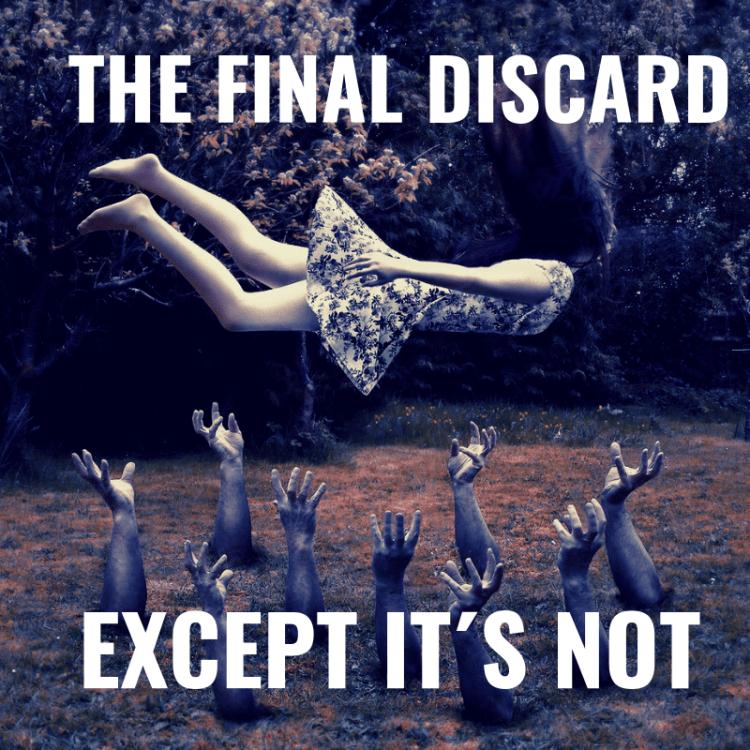 THE FINAL DISCARD