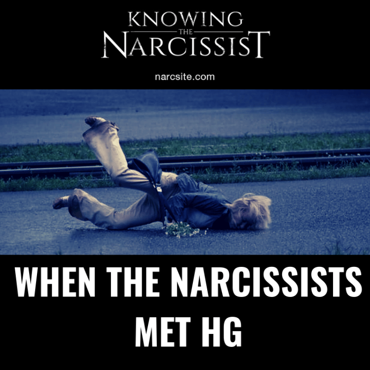 WHEN THE NARCISSISTS MET HG