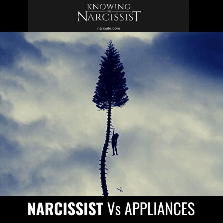 NARCISSIST Vs APPLIANCES