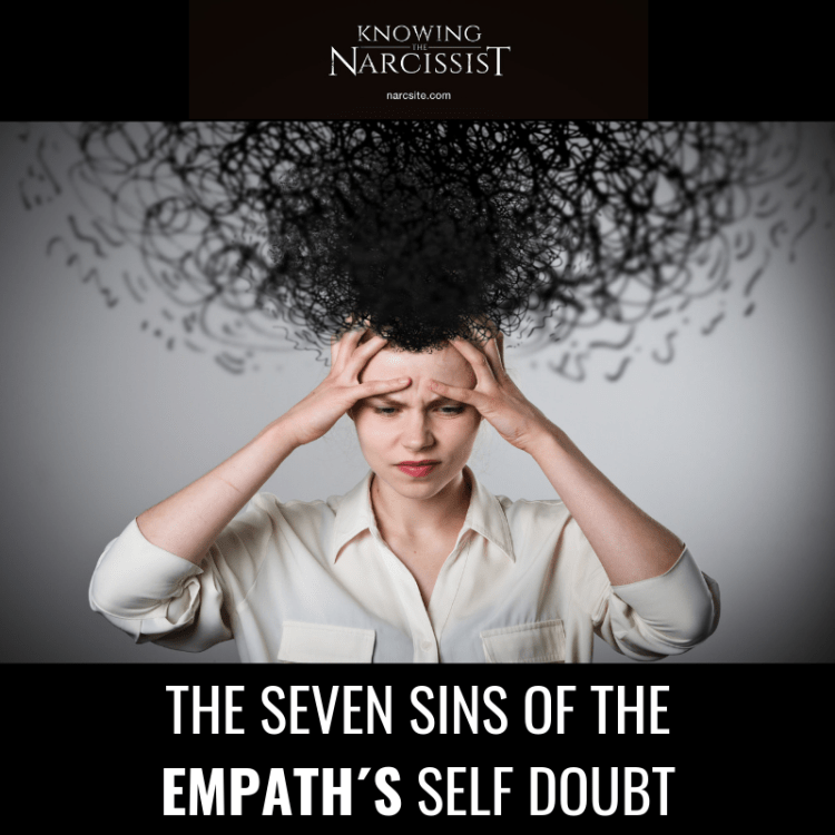 THE SEVEN SINS OF THE EMPATH´S SELF DOUBT