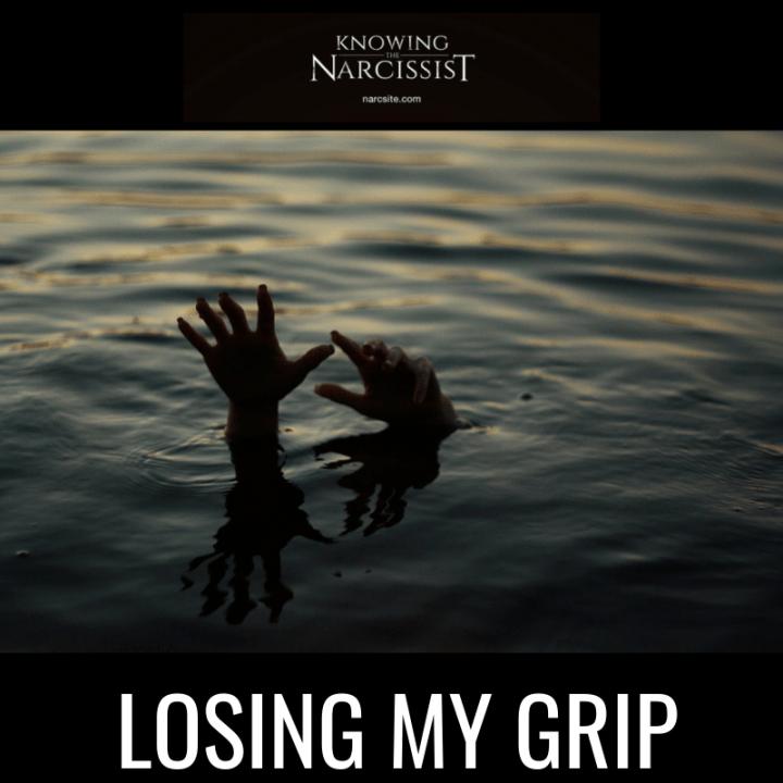 LOSING MY GRIP