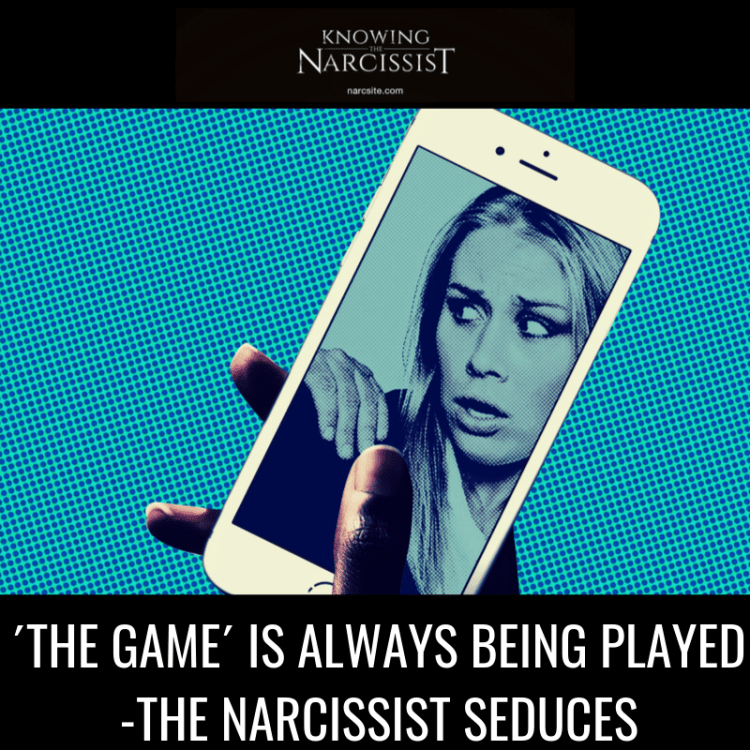 ´THE GAME´ IS ALWAYS BEING PLAYED -THE NARCISSIST SEDUCES.png