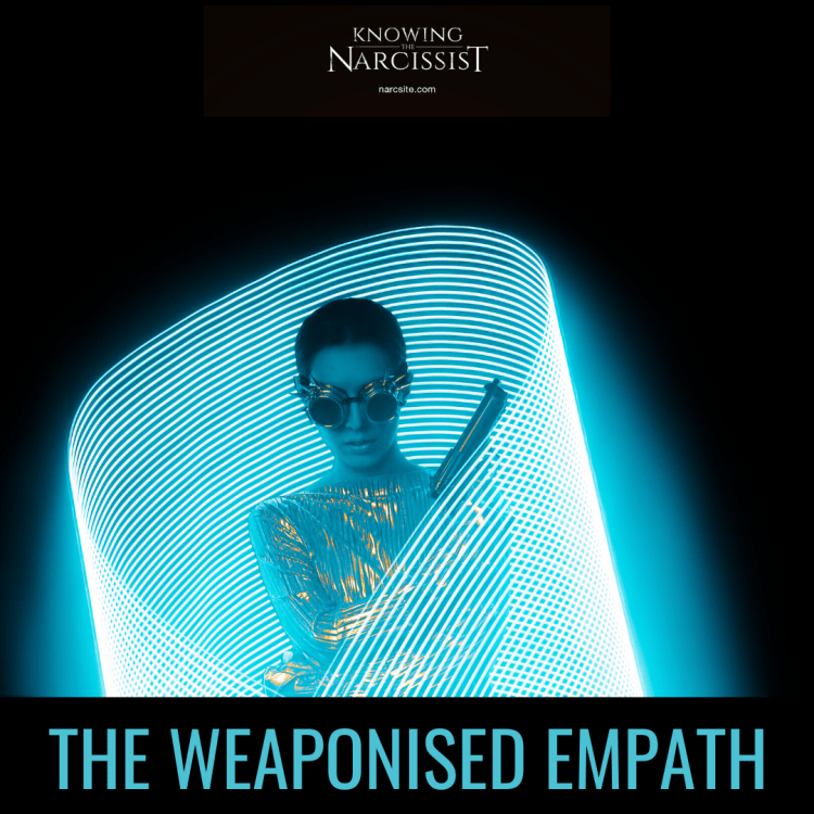 THE WEAPONISED EMPATH