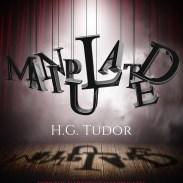 H.G Tudor - Manipulated e-book cover