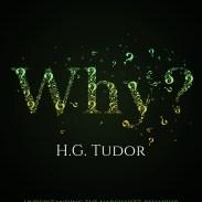 H.G Tudor - Why e-book cover
