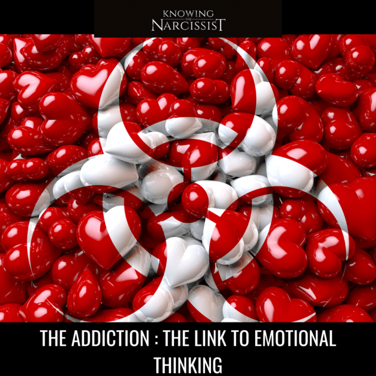 THE_20ADDICTION_20__20THE_20LINK_20TO_20EMOTIONAL_20THINKING