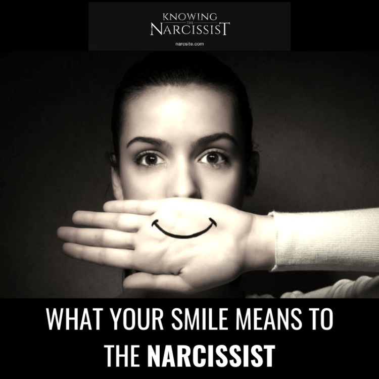 WHAT-YOUR-SMILE-MEANS-TO-THE-NARCISSIST