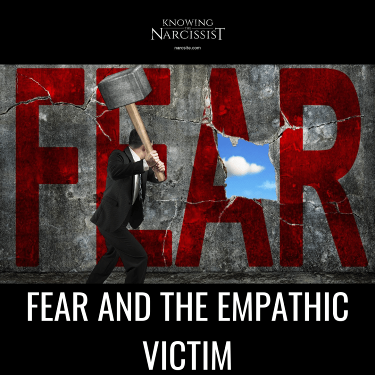 FEAR AND THE EMPATHIC VICTIM