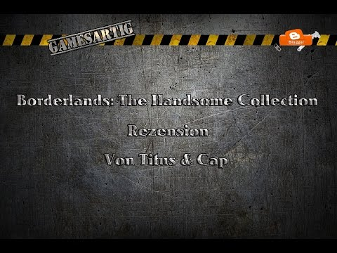 *Rezension* Borderlands: The Handsome Collection 1
