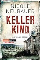 "Rezension Nicole Neubauer ""Kellerkind"" 2"