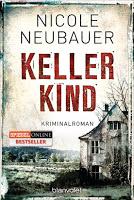 "Rezension Nicole Neubauer ""Kellerkind"" 1"