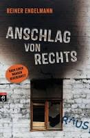 """Rezension """"Anschlag von Rechts"""" von Reiner Engelmann 2"""