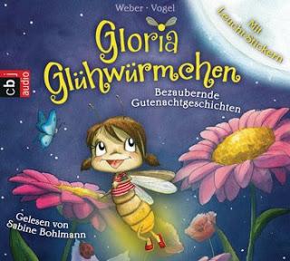 """Rezension vom Hoerbuch """"Gloria Gluehwuermchen"""" von Sabine Bohlmann 13"""