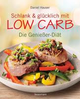 """Werbung: Rezension Daniel Hauser """"Schlank und Glücklich mit Low Carb"""" 19"""