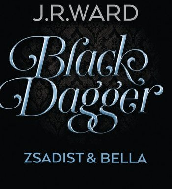 *Werbung* Rezension J.R. Ward Black Dagger Zsadist & Bella 7