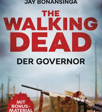 The Walking Dead - The Governor von Robert Kirkman & Jay Bonansinga *Rezension* 1