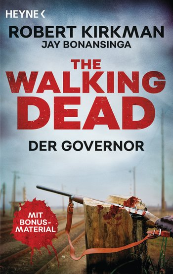 The Walking Dead - The Governor von Robert Kirkman & Jay Bonansinga *Rezension* 2