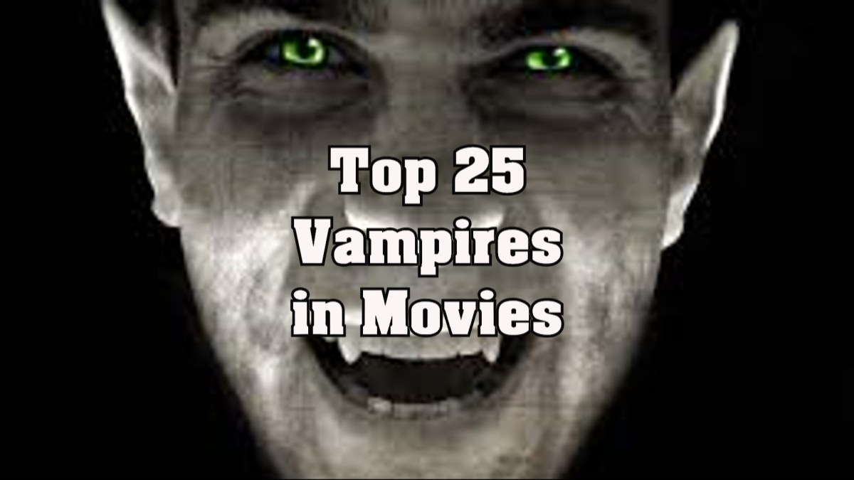 Top 25 Favorite Vampires in Film