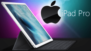 Apple Ipad Pro, a perfect combination of Tablet and Laptop
