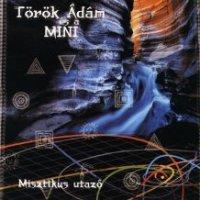 Török Á.-misztikus utazó